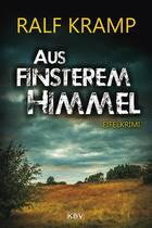 Aus finsterem Himmel von Ralf Kramp, Cover mit freundlicher Genehmigung von KBV